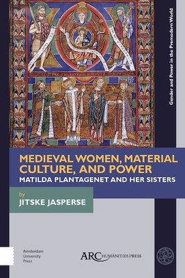 Medieval Women, Material Culture, and Power