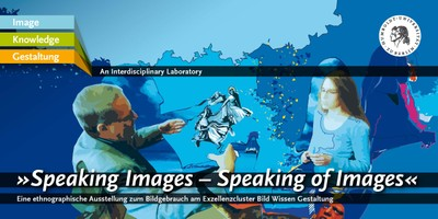 "Ausstellung ""Speaking Images – Speaking of Images"""